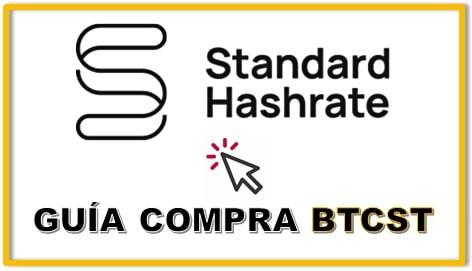 Comprar Standard Hashrate Token (BTCST) Tutorial Completo Actualizado