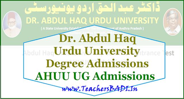 Dr. Abdul Haq Urdu University Degree Admissions,AHUU UG Admissions,DEGREE ADMISSIONS