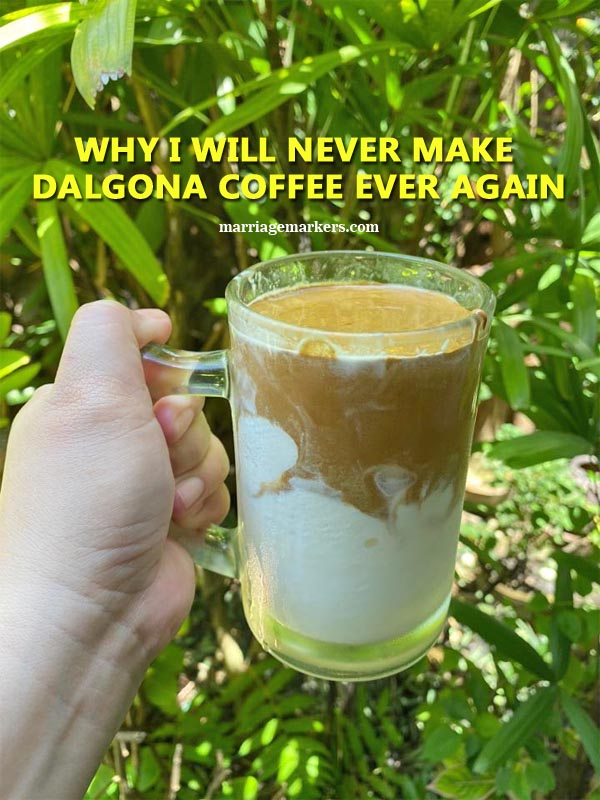 make Dalgona coffee, Korean coffee, Dalgona coffee, coffee, brewed coffee, morning coffee, affogatto, Covid-19, Enhanced Community Quarantine, ECQ, marriage, couple, black coffee, coffee grounds, powdered coffee, caffeinated couple, K-Drama, Korean coffee trend