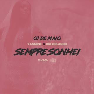 Yasmine - Sempre Sonhei (Feat Rui Orlando) download mp3