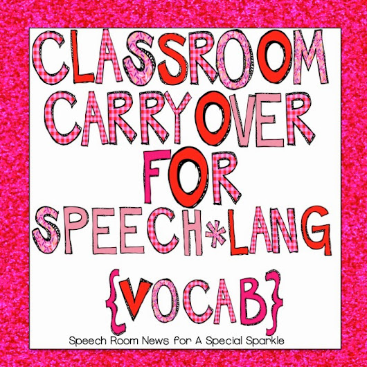 Classroom Carryover Vocabulary
