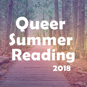 grab button for Queer Summer Reading 2018
