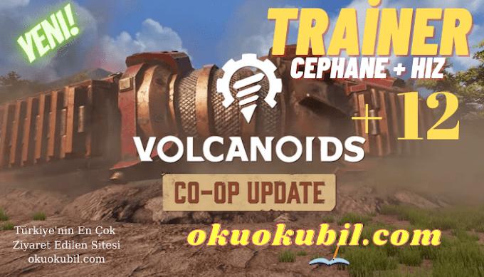 VOLCANOIDS Cephane + Süper Hız Trainer +12 V1.24.507.0 F5 Hileli