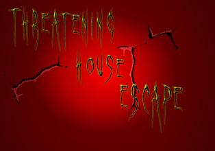 BEG Threatening House Esc…