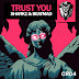 "Cracking Records lanzan su esperado ""Trust You"""