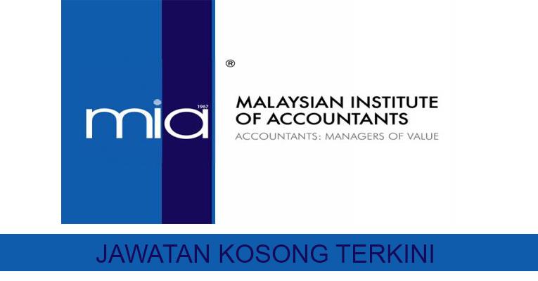 Kekosongan Terkini di Institut Akauntan Malaysia (MIA)