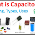 what is capacitor, working, types,uses (capacitor kya hota hai aur iski working types aur uses jaaniye)