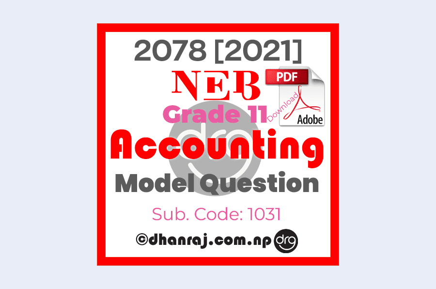 Model-Question-of-Optional-I-Accounting-Subject-Code-1031-Grade-11-XI-2077-2078-NEB-Download-in-PDF