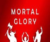 mortal-glory