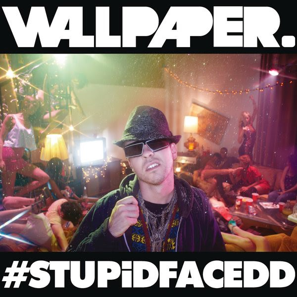 Wallpaper. - #STUPiDFACEDD - Single Cover
