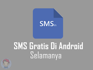 Cara Sms Gratis Selamanya Di Android
