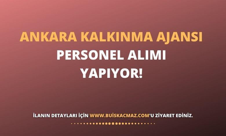 Ankara Kalkınma Ajansı Personel Alımı Yapıyor!