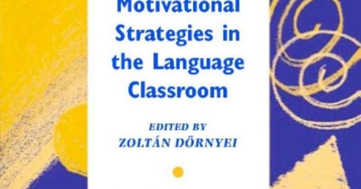 motivational strategies in language classroom anang - 728×382