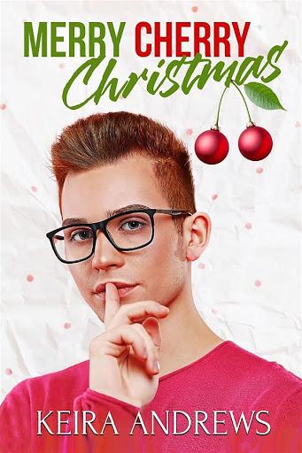 Merry Cherry Christmas   Keira Andrews