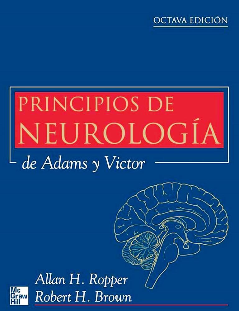 Principios de neurología, de Adams y Victor, 8va Edición – Allan H. Ropper y Robert H. Brown