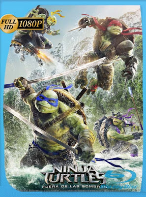 Ninja Turtles Fuera de las sombras (2016) HD [1080p] Latino [GoogleDrive] DizonHD