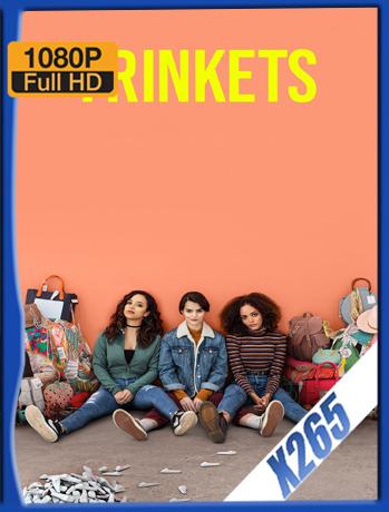 Trinkets S01 [2019] 1080P SubtituLada [HDR] [X265_ChrisHD]