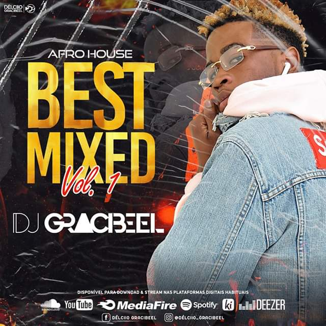 Dj Gracibeel - Best Mixed Vol.1 (Afro House)