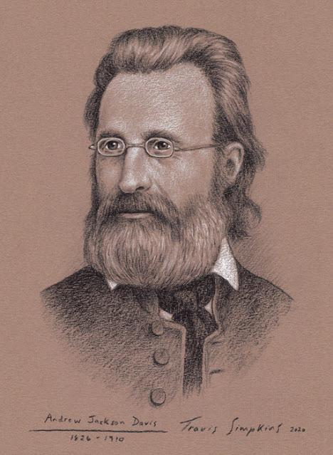 Andrew Jackson Davis. The Poughkeepsie Seer. Spiritualist and Clairvoyant. by Travis Simpkins