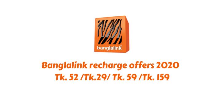 Banglalink recharge offers 2021 Tk. 52 /Tk.29/ Tk. 59 /Tk. 159