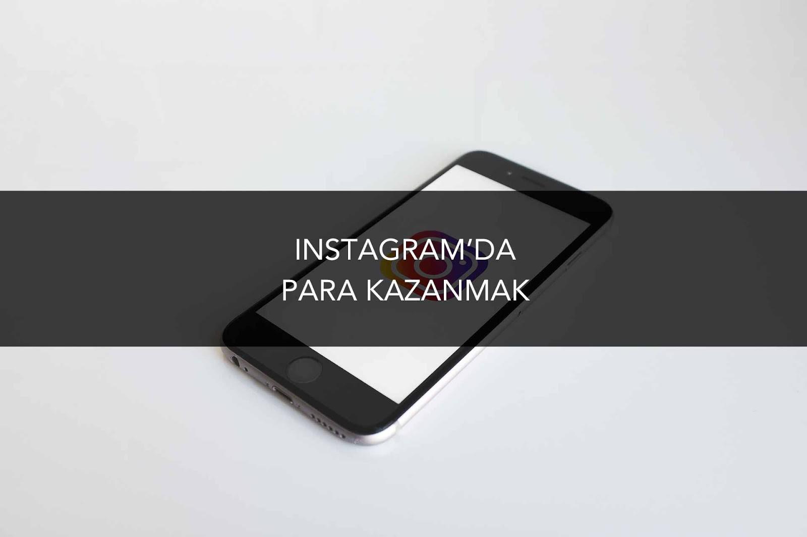instagram'da para kazanmak