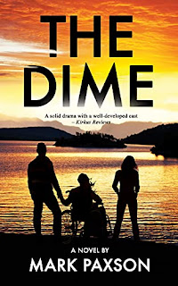 The Dime - a literary YA by Mark Paxson - book promotion companies