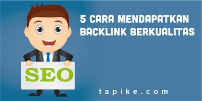5 Cara Mendapatkan Backlink berkualitas untuk SEO
