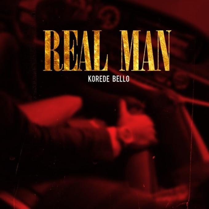 "Korede Bello – ""Real Man"" (Prod. Ozedikus)"