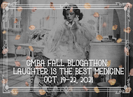 CMBA 2021 Fall Blogathon: Laughter Is the Best Medicine: October 19-22