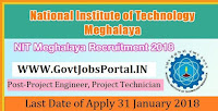 National Institute of Technology Meghalaya Recruitment 2018 – Project Engineer, Project Technician