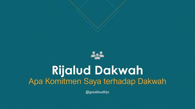 Materi Rijalud Dakwah, Apa Komitmen Saya terhadap Dakwah | Download Powerpoint