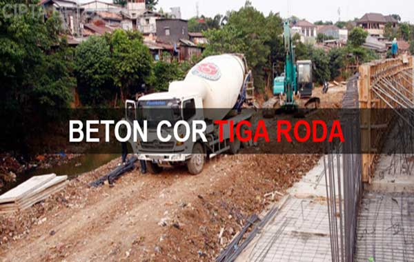 HARGA BETON TIGA RODA, HARGA BETON COR TIGA RODA, HARGA READY MIX TIGA RODA, HARGA BETON COR READY MIX TIGA RODA 2018