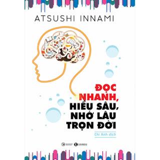 Đọc Nhanh, Hiểu Sâu, Nhớ Lâu Trọn Đời (Tái Bản 2020) ebook PDF EPUB AWZ3 PRC MOBI