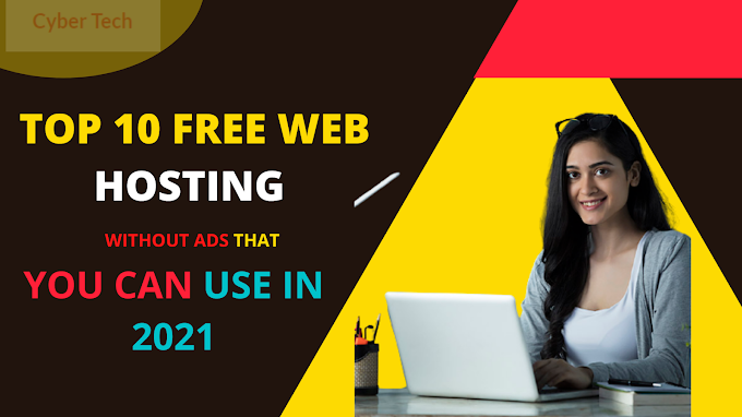 Top 10 Free Web Hosting Without Ads That You Can Use In 2021