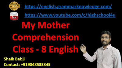 My Mother Comprehension Class - 8 English