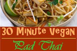 30 Minute Vegan Pad Thai