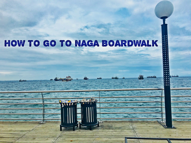 How to go to Naga Boardwalk