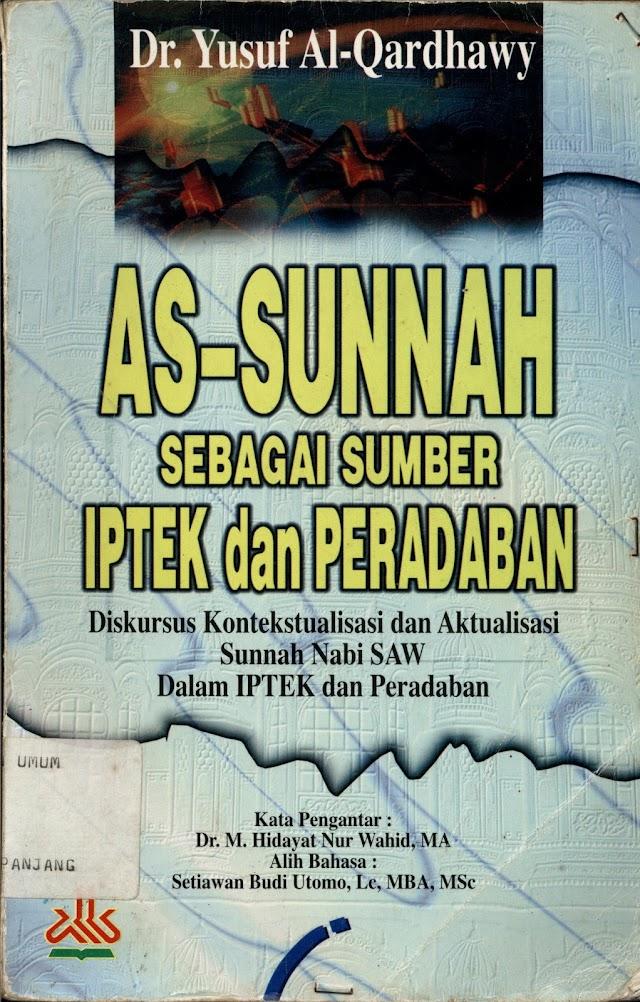 AS-SUNNAH SEBAGAI SUMBER PENGETAHUAN DAN PERADABAN