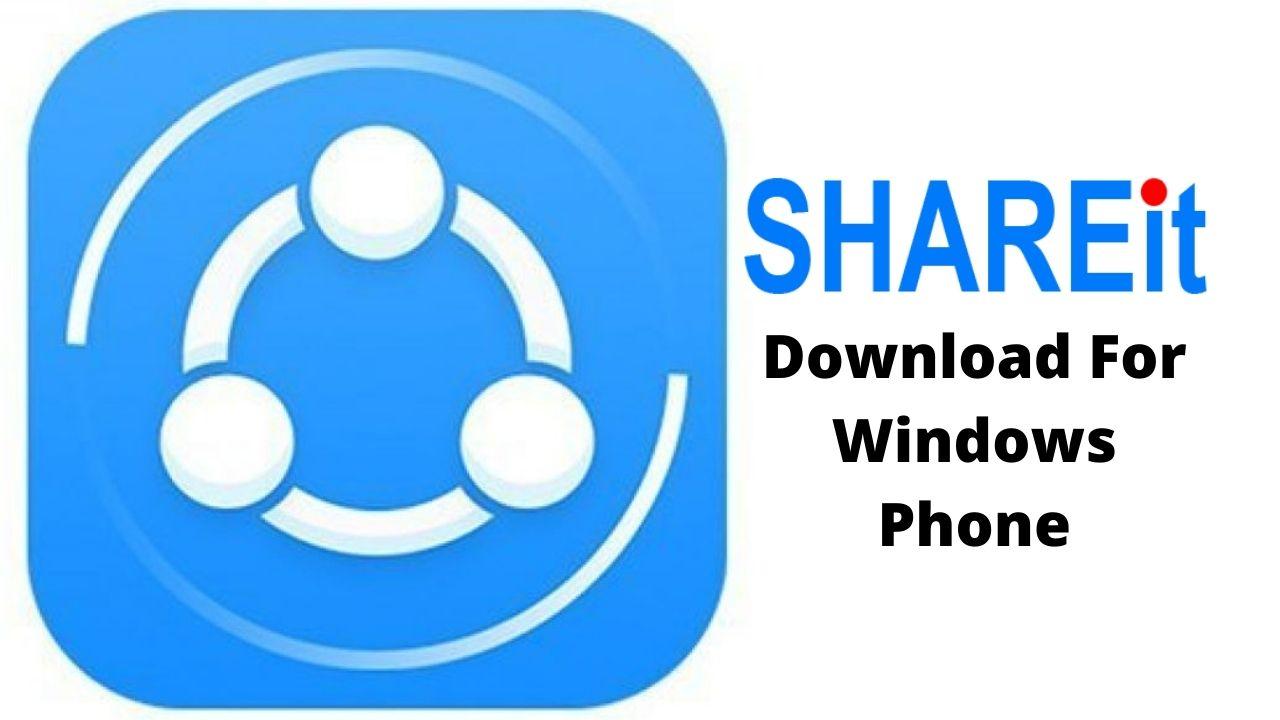 Download SHAREit For Windows Phone Latest Version
