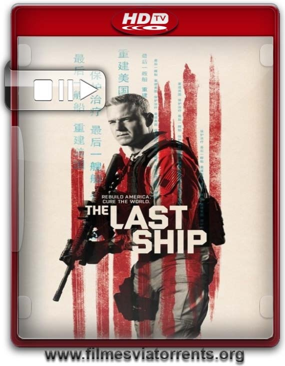 The Last Ship 3° Temporada