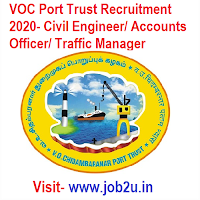 VOC Port Trust Recruitment 2020, Civil Engineer, Accounts Officer, Traffic Manager