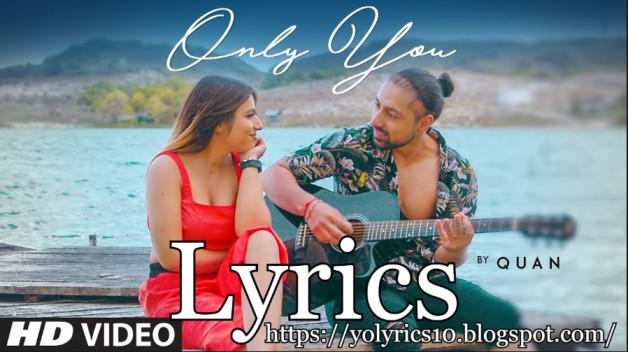Only You Lyrics - Quan | Michael | YoLyrics