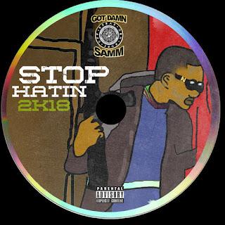 Dj Young Samm - Stop Hatin 2k18