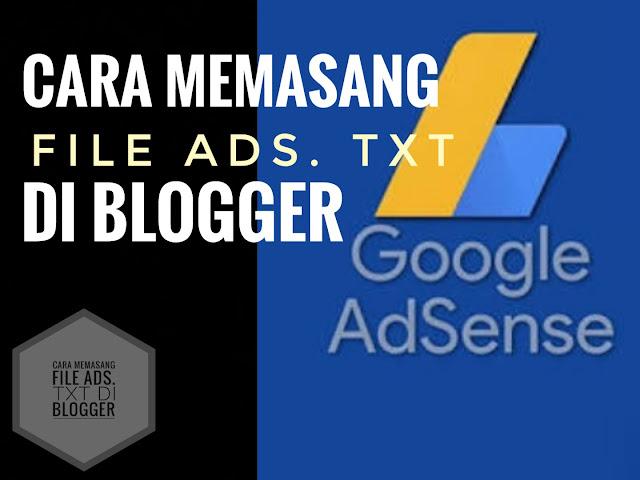 Cara Memasang File Ads. Txt Di Blogger