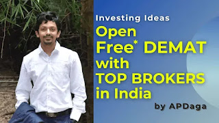 Open Free Demat Account with top brokers in India | Investment Ideas by APDaga