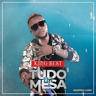 King Best - Tudo Na Mesa (2018)