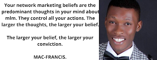 STEPS TO BUILDING YOUR BELIEF NETWORK MARKETING BUSINESS.