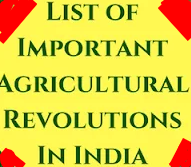 List Of Agricultural Revolutions in India on Nikhiljob