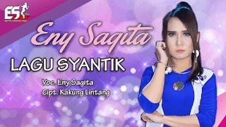 Lirik Lagu Eny Sagita - Lagu Syantik