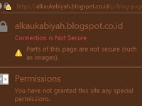 MENGATASI CONNECTION IS NOT SCURE DI ADRESS BAR BROWSER